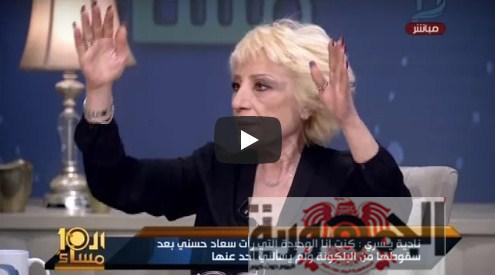 بالفيديو :نادية يسرى تهاجم شقيقة سعاد حسنى: بتاجرى بدم أختك وتفضحيها علشان الفلوس